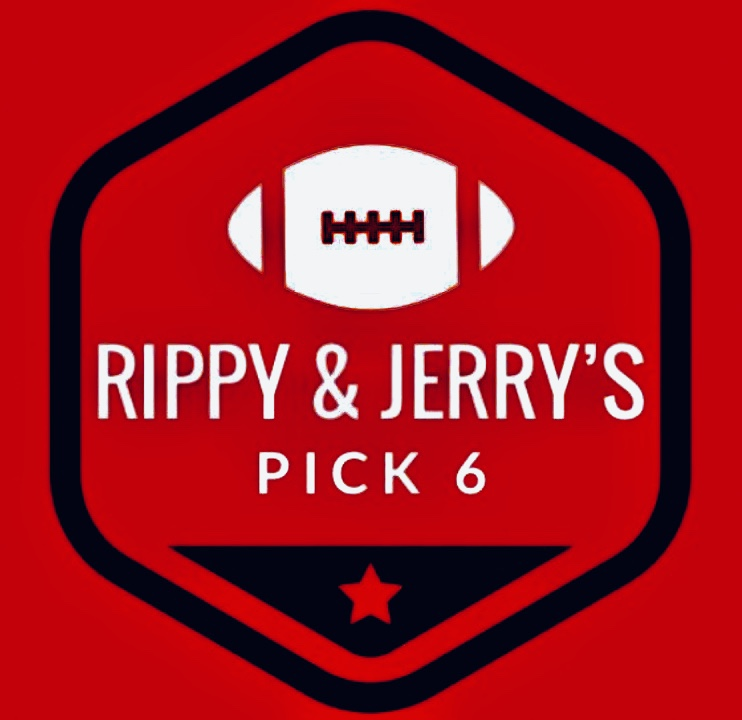 Rippy & Jerry's Pick 6