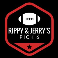 Rippy & Jerry's Pick 6