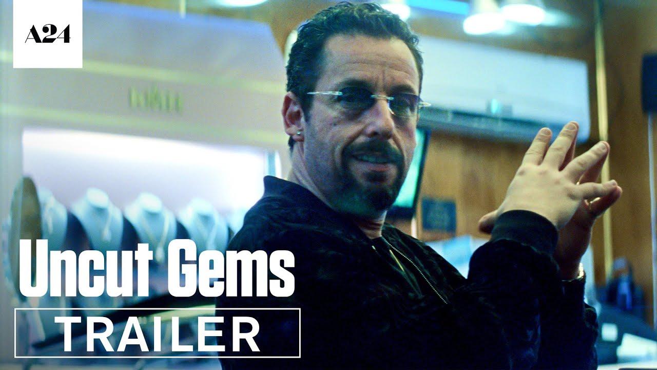 """""""Uncut Gems"""" Trailer"""