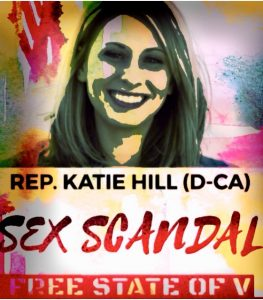 Rep. Katie Hill (D-CA) has Quite the Sexual Appetite