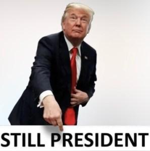 Trump Still President