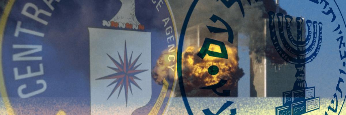 9/11 was a CIA and Mossad Inside Job